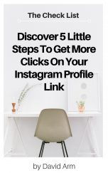 Discover 5 Little Steps To Get More Clicks On Your Instagram Profile Link